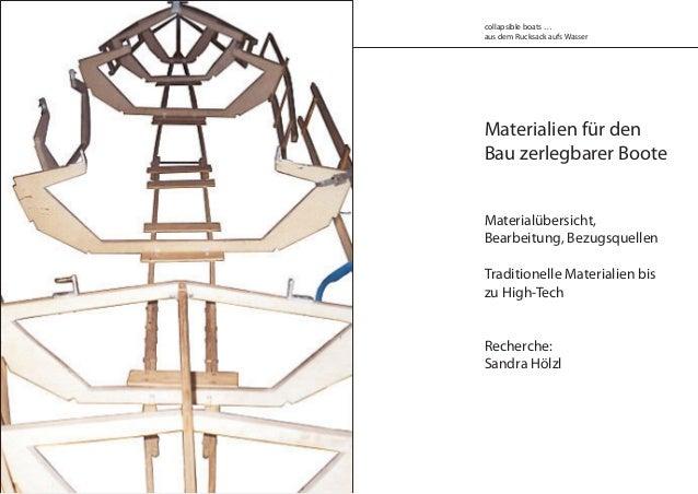 Materialien für den Bau zerlegbarer Boote Materialübersicht, Bearbeitung, Bezugsquellen Traditionelle Materialien bis zu H...