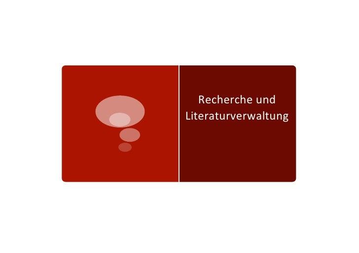Recherche und Literaturverwaltung