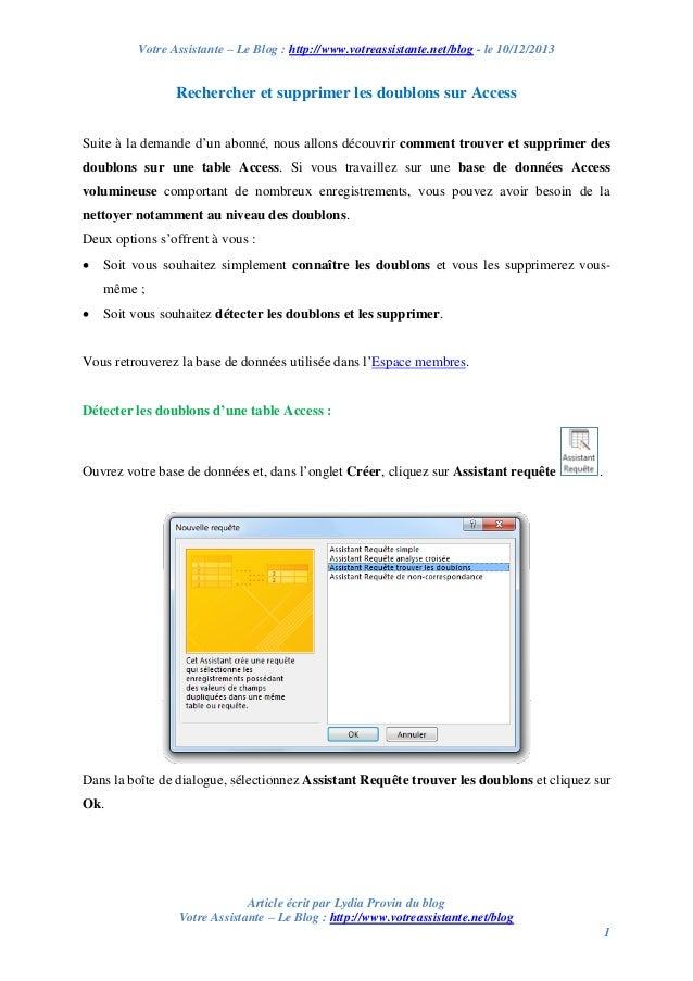 Votre Assistante – Le Blog : http://www.votreassistante.net/blog - le 10/12/2013  Rechercher et supprimer les doublons sur...