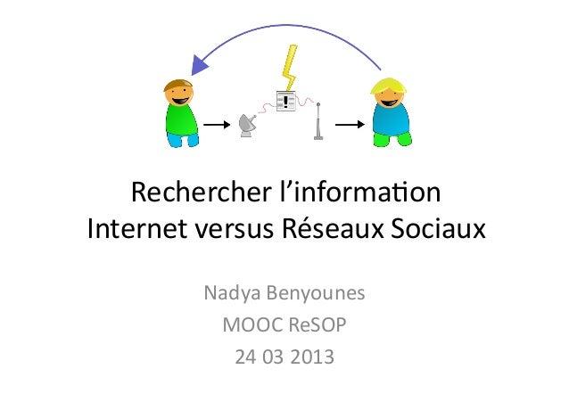 Rechercher l'information Internet versus Réseaux Sociaux (PDF)