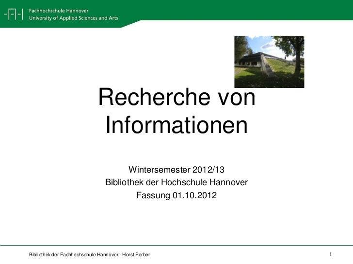 Recherche von                             Informationen                                        Wintersemester 2012/13     ...