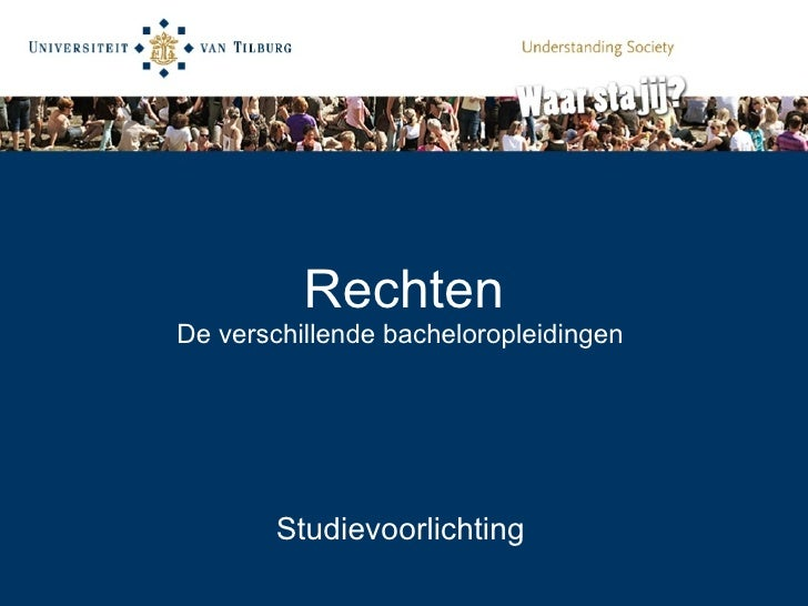 Rechten De verschillende bacheloropleidingen  Studievoorlichting