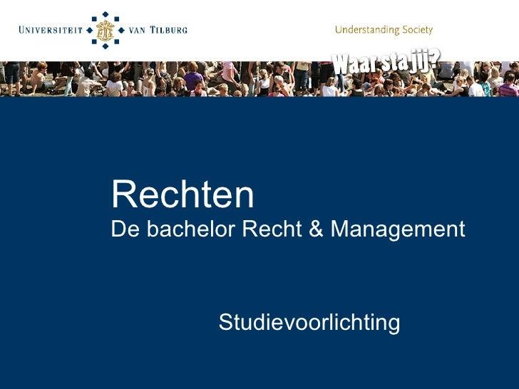 Rechten De bachelor Recht & Management Studievoorlichting