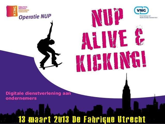 Recht op electronisch zakendoen  (Operatie NUP congres 2013)