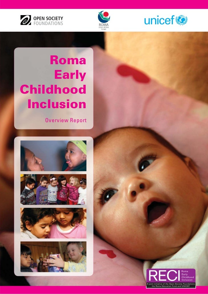 ROMA                     EDUCATION                       FUND     Roma     EarlyChildhood Inclusion   Overview Report