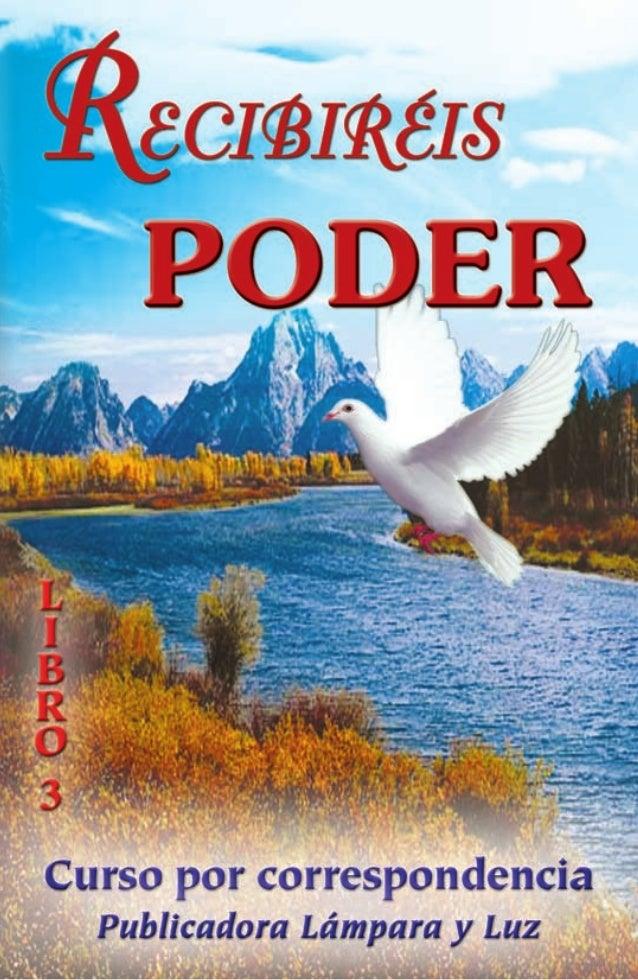 Recibiréis poder (Libro 3)  G. L. Martin Traducido por Son-Light Translations  Publicadora Lámpara y Luz Farmington, New M...