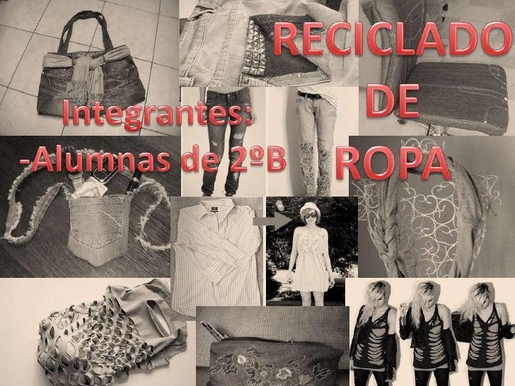 Los contenedores para reciclaje de ropa