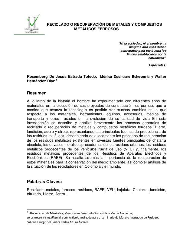 Reciclado o recuperación de metales y compuestos metálicos ferrosos