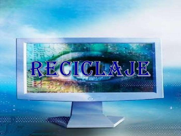 RECICLAJE<br />