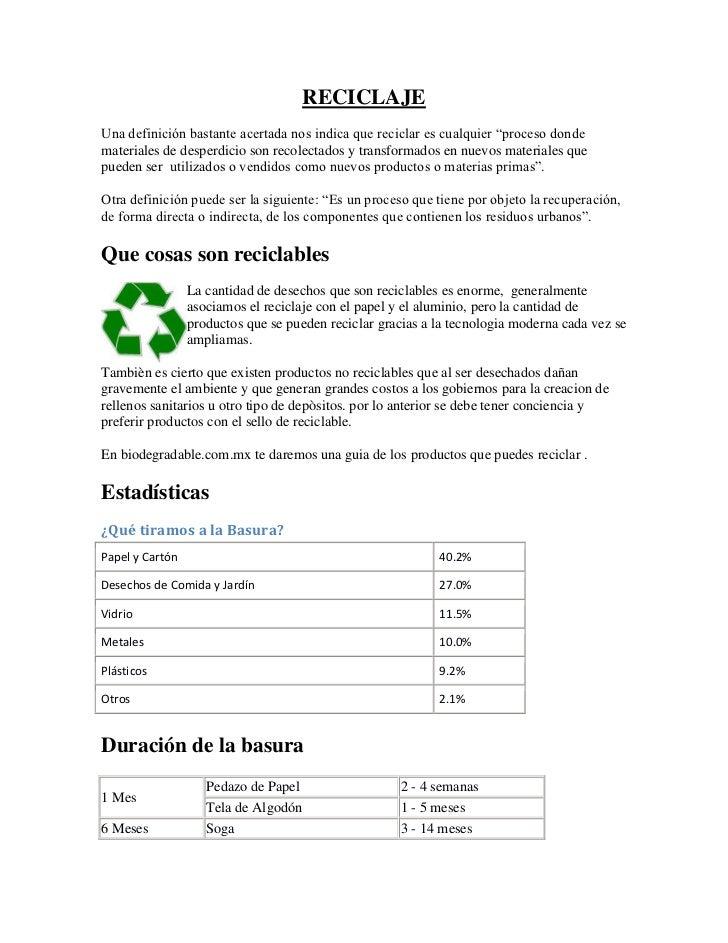 """RECICLAJE<br />Una definición bastante acertada nos indica que reciclar es cualquier """"proceso donde materiales de desperdi..."""