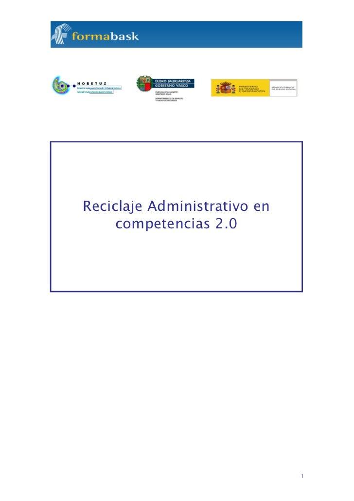 Reciclaje Administrativo en     competencias 2.0                              1