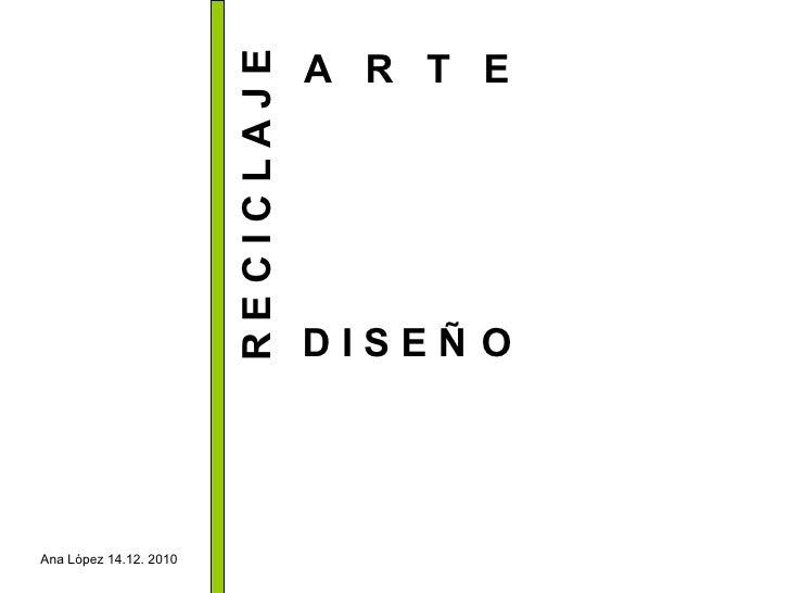 Reciclaje, arte y diseño