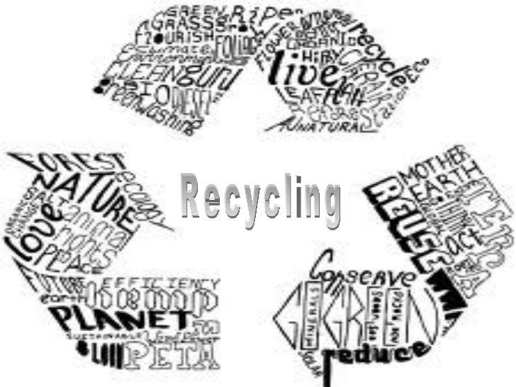 RECICLAJE Recycling