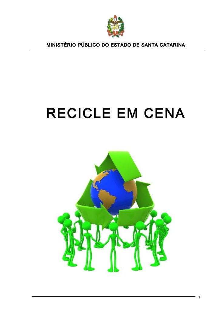 MINISTÉRIO PÚBLICO DO ESTADO DE SANTA CATARINARECICLE EM CENA                                                 1