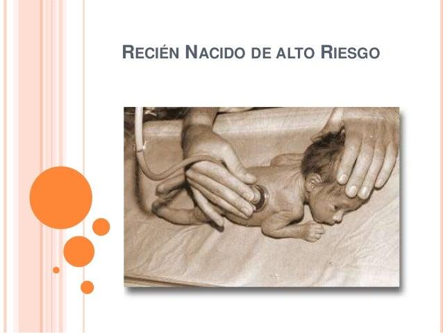 RECIÉN NACIDO DE ALTO RIESGO