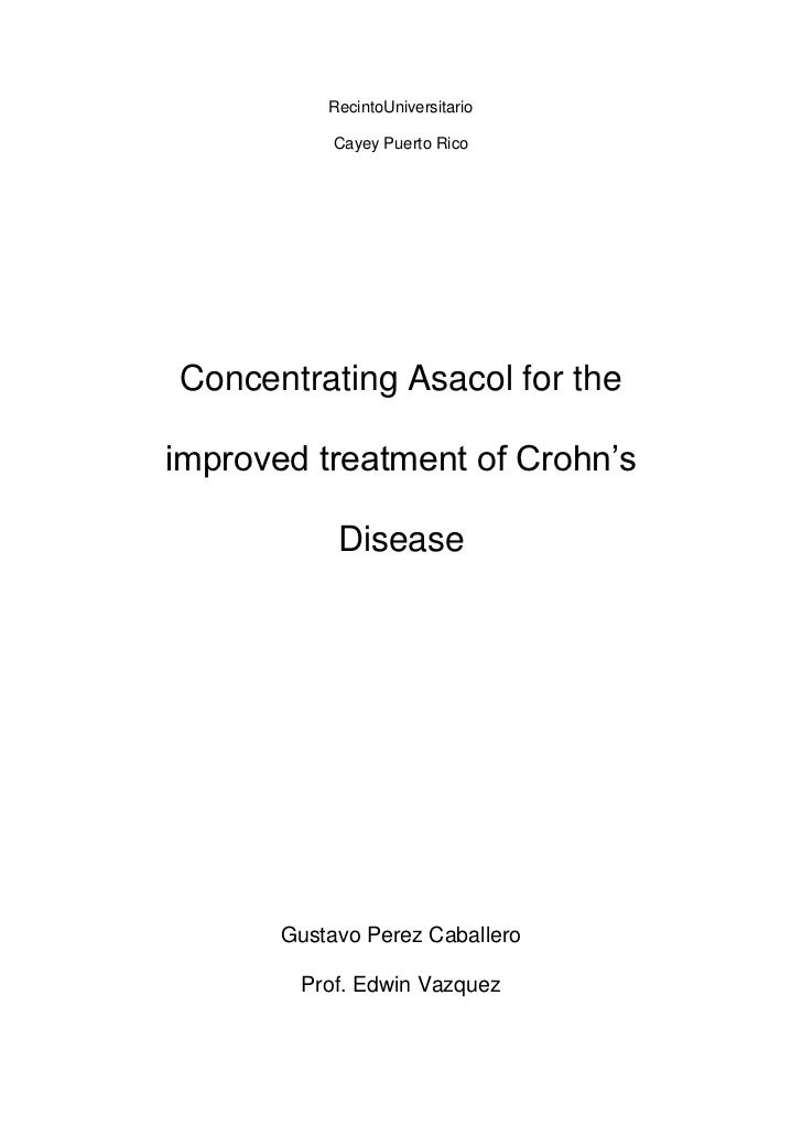 Recinto Universitario <br />Cayey Puerto Rico<br />Concentrating Asacol for the improved treatment of Crohn's Disease<br /...