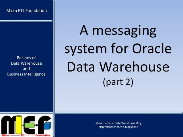 Data Warehouse and Business Intelligence - Recipe 7 - A messaging system for Oracle Data Warehouse (part 2)