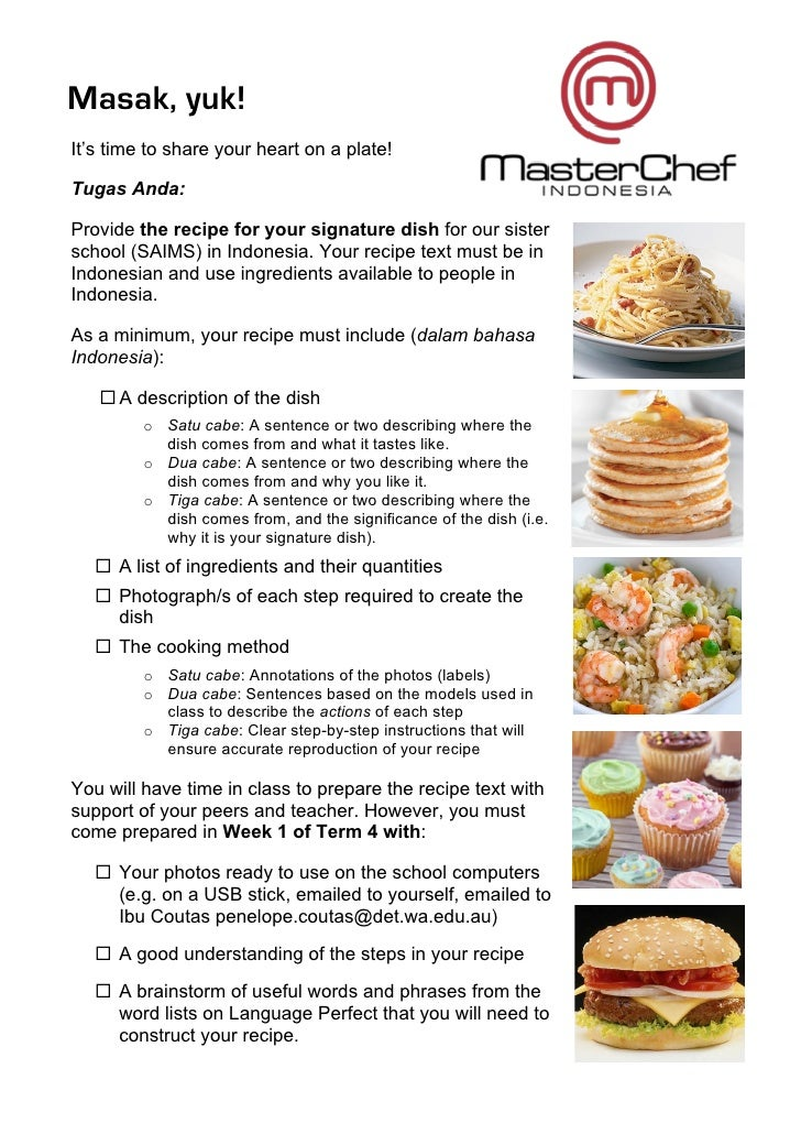 Masak, yuk!It's time to share your heart on a plate!Tugas Anda:Provide the recipe for your signature dish for our sisters...