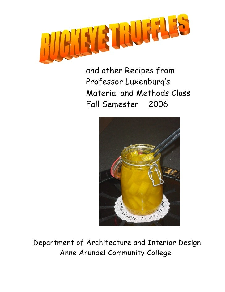 and other Recipes from               Professor Luxenburg's               Material and Methods Class               Fall Sem...