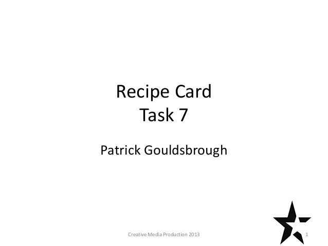 Recipe Card Task 7 Patrick Gouldsbrough 1Creative Media Production 2013