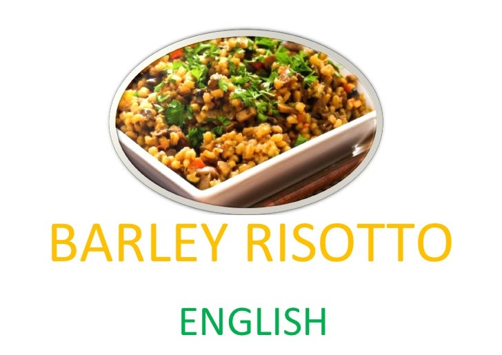 Recipe for barley risotto in english, turkish, and latin