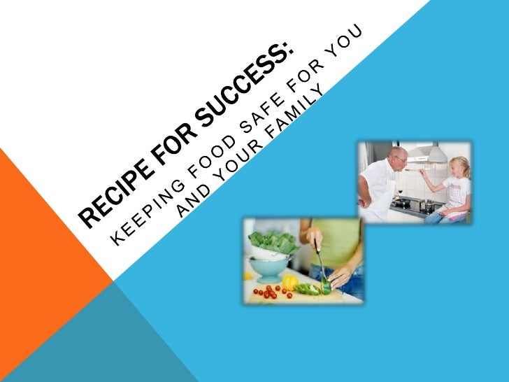 Recipe for success food safety