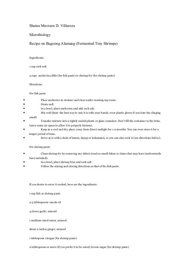 Shaina Mavreen D. Villaroza Microbiology Recipe on Bagoong Alamang (Fermented Tiny Shrimps) Ingredients: 1 cup rock salt 3...