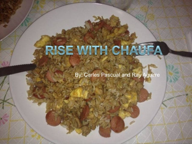 Recipe rice with chaufa