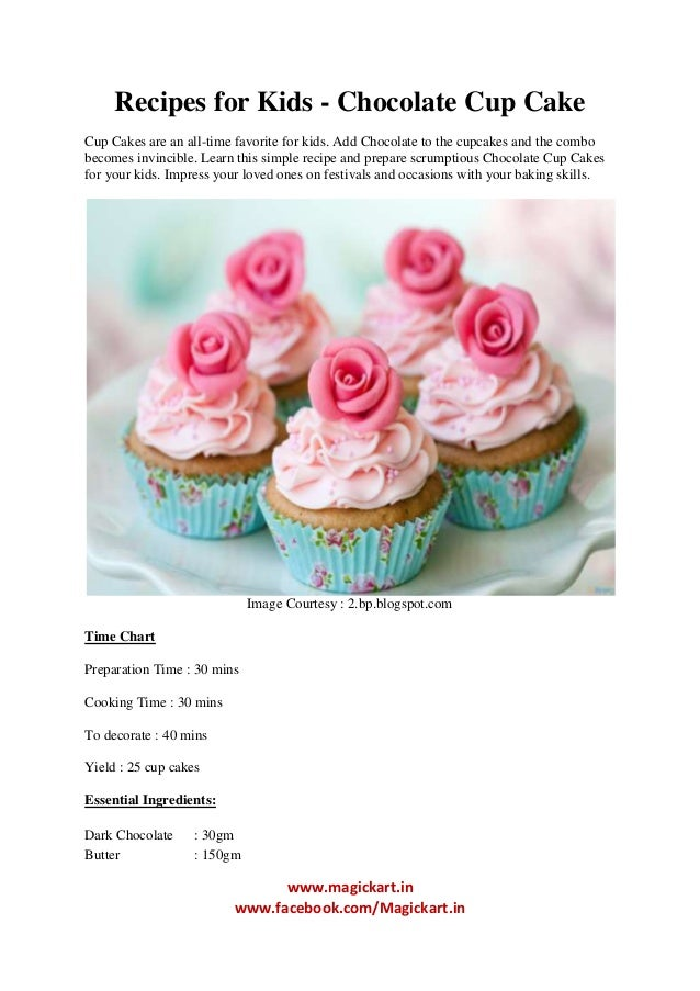 Cake Recipes With Pictures And Procedure : Chocolate cup cake Recipes for kids in home