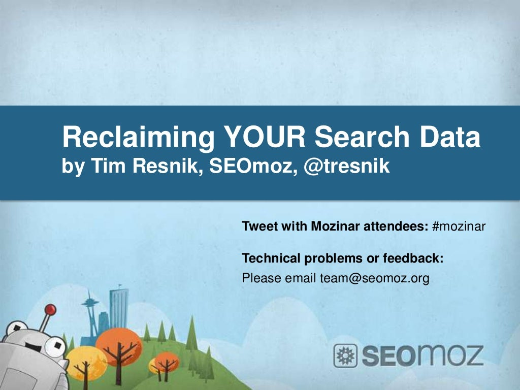 Reclaiming your google referral data mozinar by tim resnik (share)