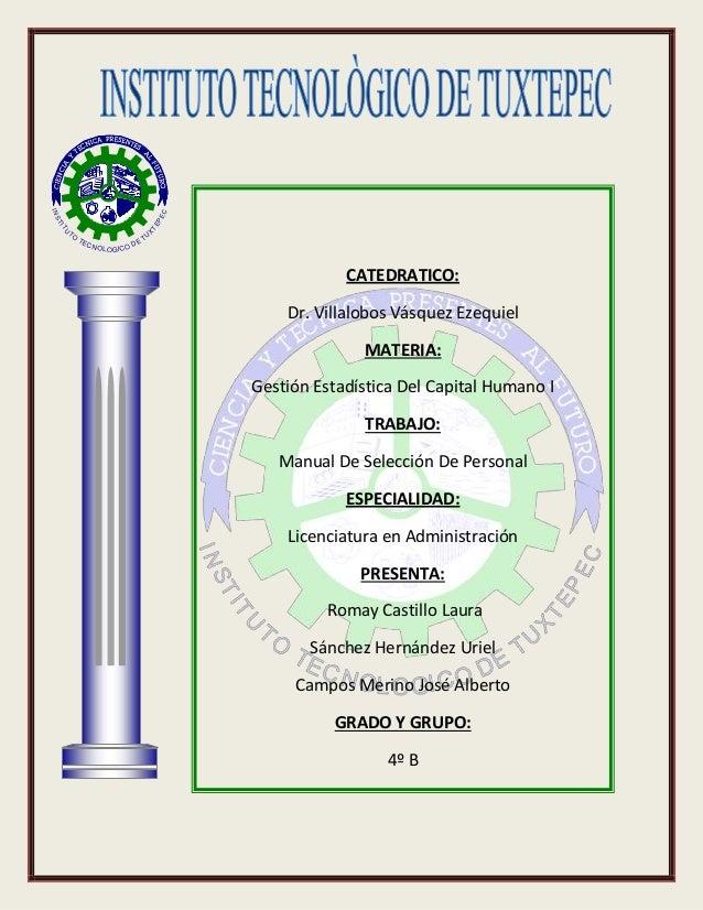 INSTITU TO TECNOLOGICO DE TU X TEPEC CATEDRATICO: Dr. Villalobos Vásquez Ezequiel MATERIA: Gestión Estadística Del Capital...