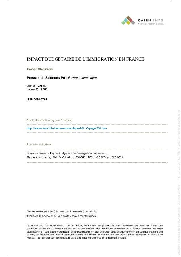 IMPACT BUDGÉTAIRE DE L'IMMIGRATION EN FRANCE  Xavier Chojnicki  Presses de Sciences Po   Revue économique  2011/3 - Vol. 6...