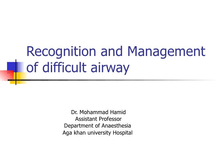 Recognition And Management Of Difficult Airway