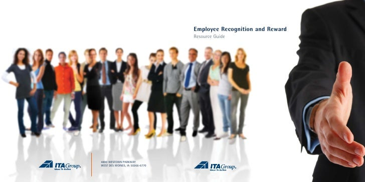 Employee Recognition and Reward                                  Resource Guide     4800 WESTOWN PARKWAY WEST DES MOINES, ...