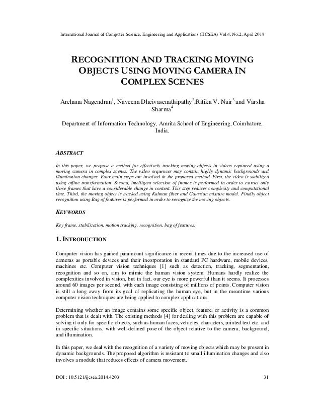 Recognition and tracking moving objects using moving camera in complex scenes