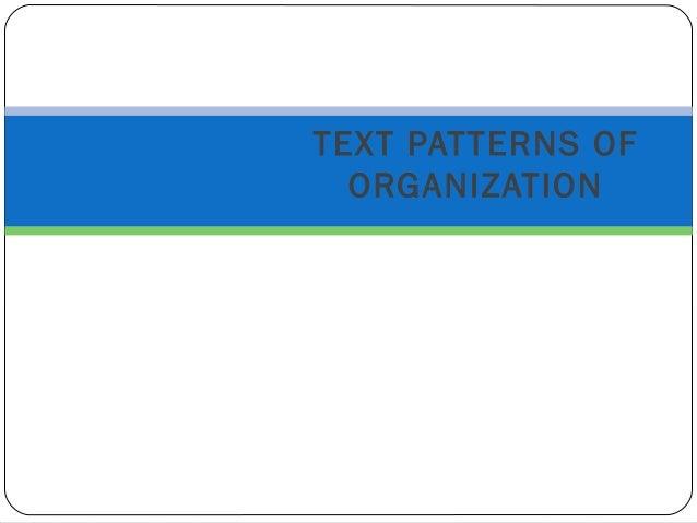 Recognizing patterns of organization