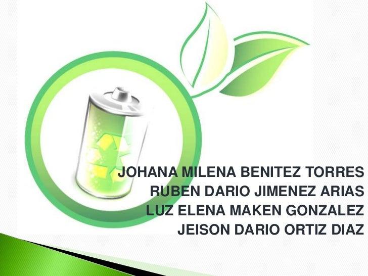 JOHANA MILENA BENITEZ TORRES<br />RUBEN DARIO JIMENEZ ARIAS<br />LUZ ELENA MAKEN GONZALEZ<br />JEISON DARIO ORTIZ DIAZ<br />