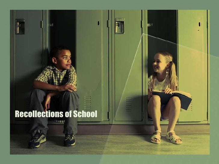 Recollections of School<br />