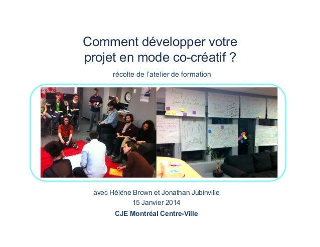 Comment développer votre projet en mode co-créatif ? récolte de l'atelier de formation avec Hélène Brown et Jonathan Jubin...