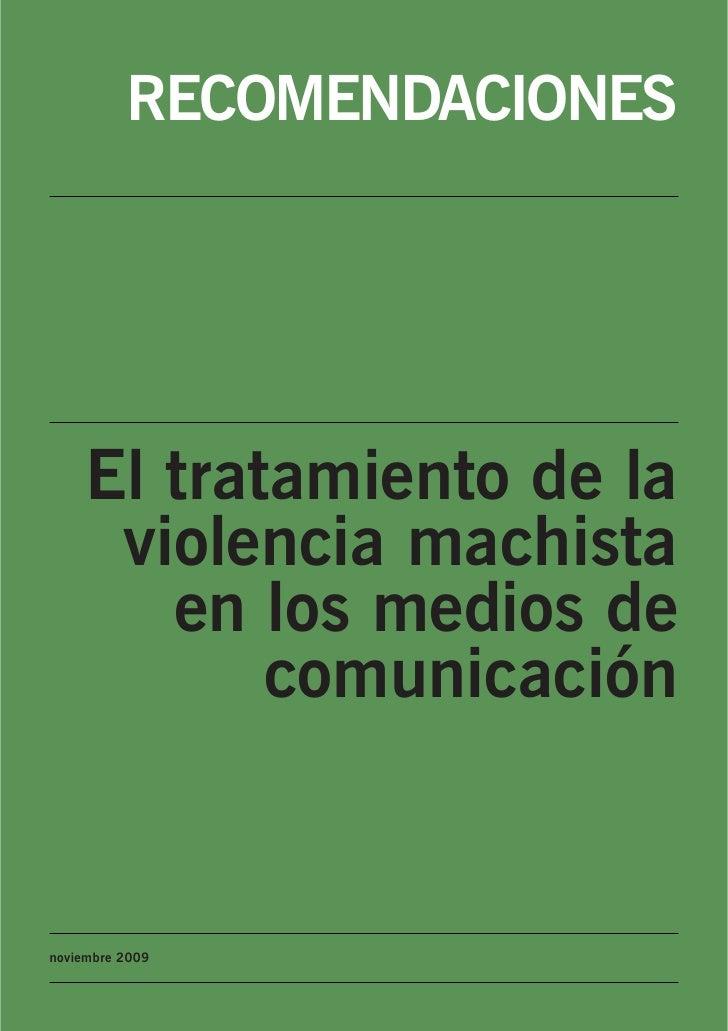 RECOMENDACIONES         El tratamiento de la      violencia machista        en los medios de            comunicación   nov...