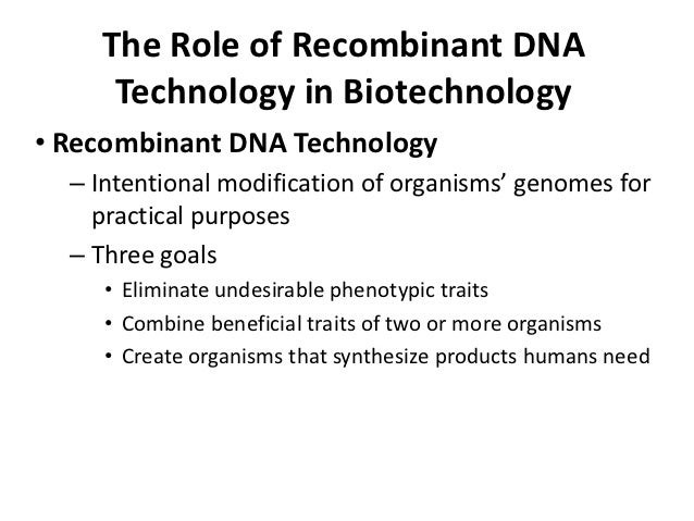 research paper on recombinant dna technology The great advantage of recombinant dna technology is that new combinations of genes are determined beforehand and, with skill and care, are precisely achieved.