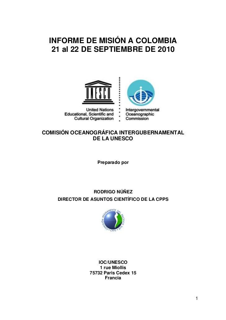 INFORME DE MISIÓN A COLOMBIA   21 al 22 DE SEPTIEMBRE DE 2010COMISIÓN OCEANOGRÁFICA INTERGUBERNAMENTAL               DE LA...