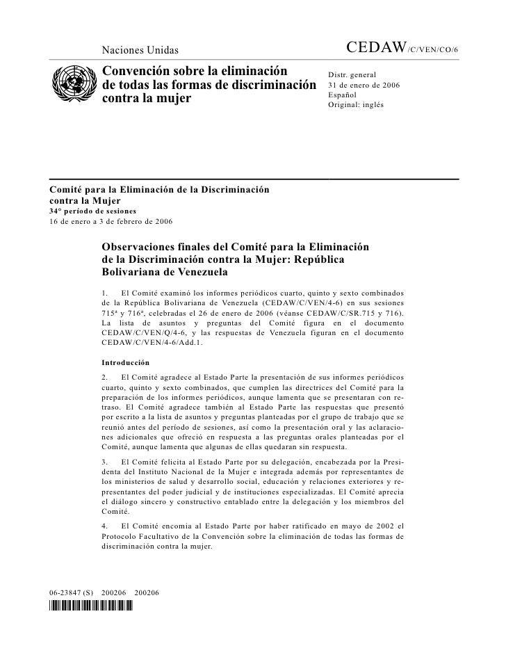 Naciones Unidas                                                       CEDAW/C/VEN/CO/6               Convención sobre la e...