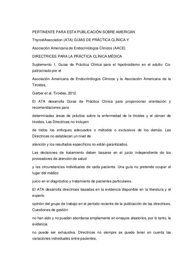 PERTINENTE PARA ESTA PUBLICACIÓN SOBRE AMERICANThyroidAssociation (ATA) GUÍAS DE PRÁCTICA CLÍNICA YAsociación Americana de...