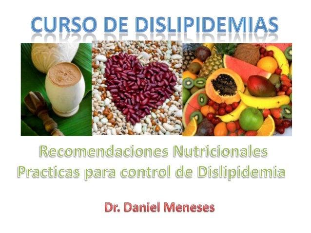 Recomendaciones nutricionales practicas en dislipidemias