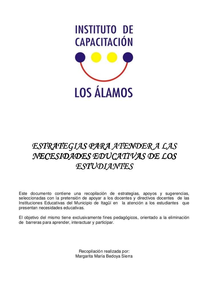 ESTRATEGIAS PARA ATENDER A LAS      NECESIDADES EDUCATIVAS DE LOS               ESTUDIA               ESTUDIANTESEste docu...