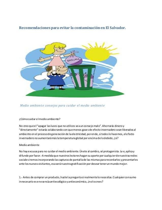 Recomendaciones paraevitar la contaminaciónen El Salvador. Medio ambiente consejos para cuidar el medio ambiente ¿Cómocuid...