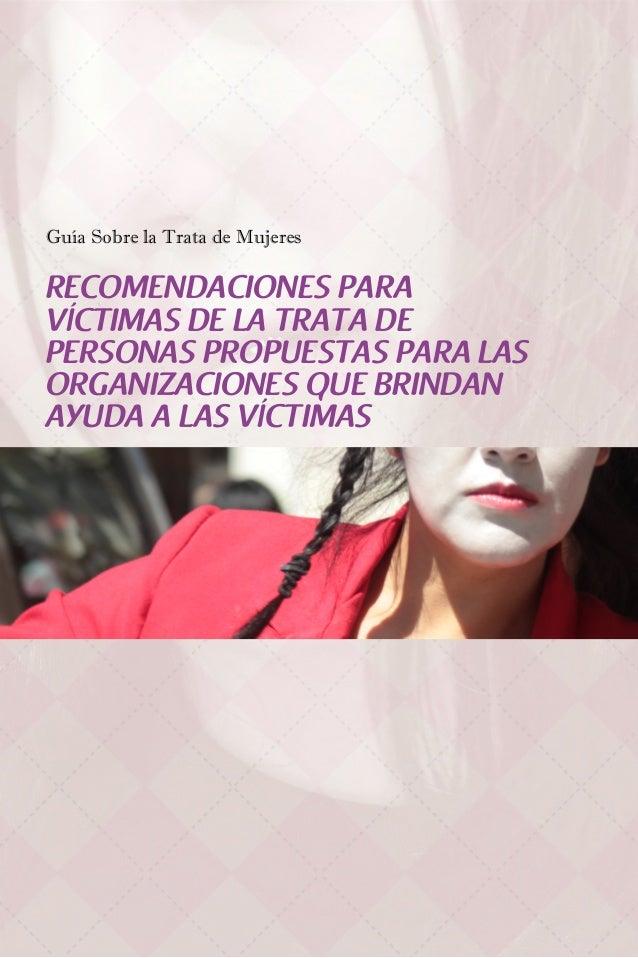 Recomendaciones para víctimas de la trata de personas propuestas para las organizaciones que brindan ayuda a las víctimas