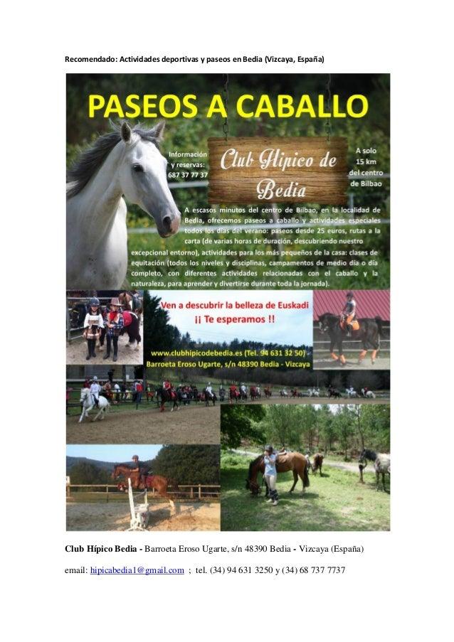 Recomendado: Actividades deportivas y paseos en Bedia (Vizcaya, España) Club Hípico Bedia - Barroeta Eroso Ugarte, s/n 483...