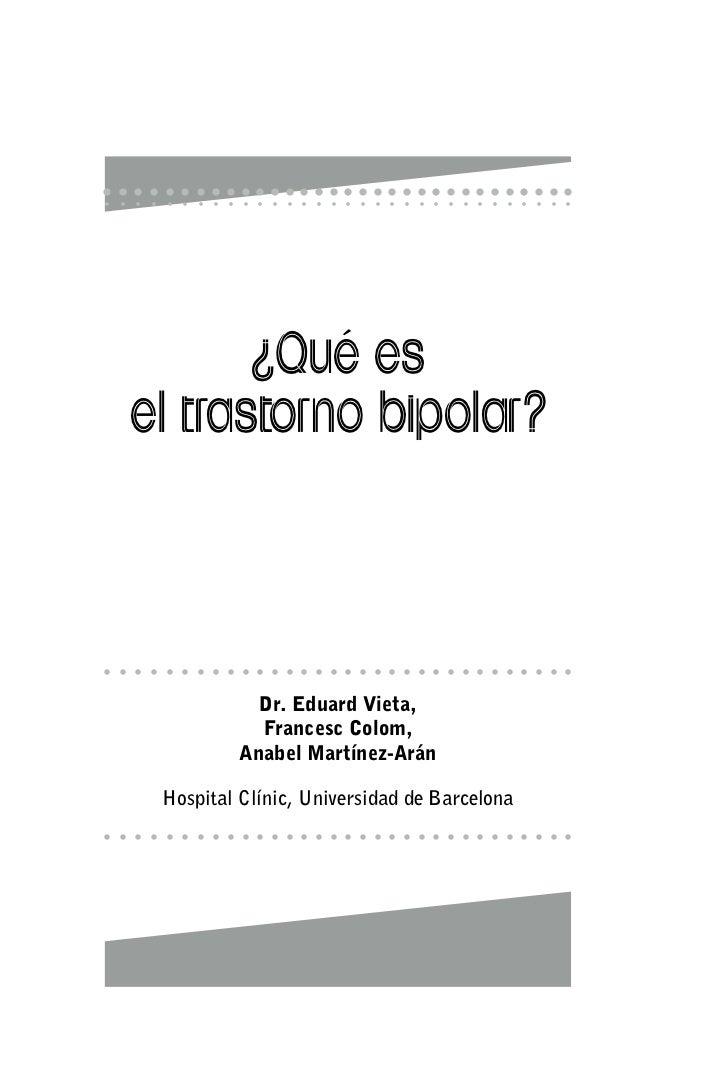 Recomendado que es el trastorno bipolar 50 págs.  dres. vieta, colom y martínez arán ok